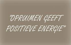 Opruimen geeft positieve energie